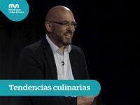 Tendencias culinarias – Gonzalo Parras