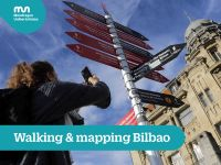 Walking and mapping Bilbao