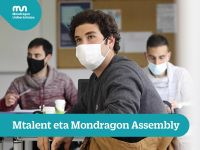 Mtalent  eta  Mondragon  Assembly
