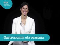 Usune Etxeberria – Gastronomy and Health (Full interview)